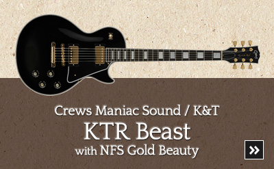 Crews / K&T KTR Beast w/NFS Gold Beauty