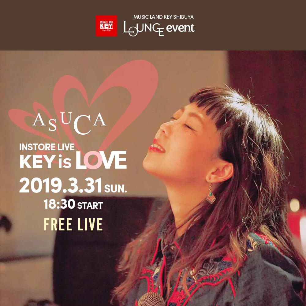ASUCA インストアライブ「Key is Love」