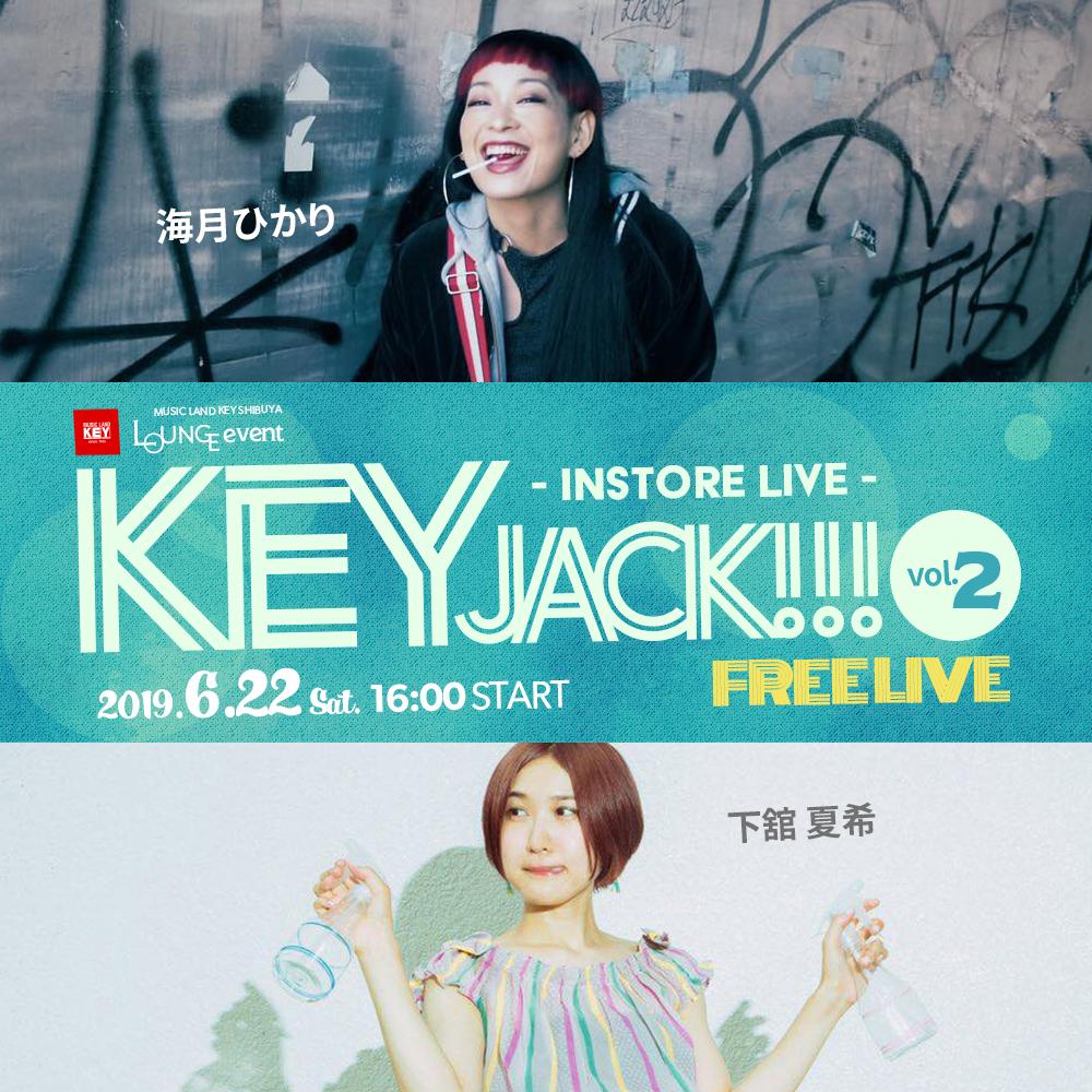 インストアライブ「KEY JACK!!! vol.2」海月ひかり / 下舘夏希